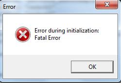 Error during initialization: Fatal error