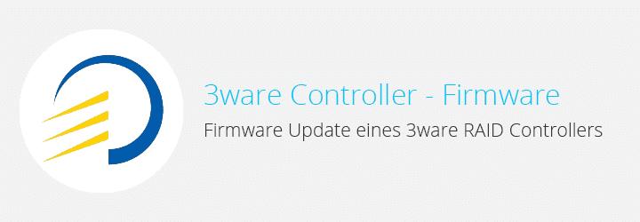 3ware Firmware Update