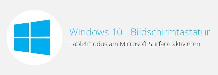 Windows10 - Bildschirmtastatur