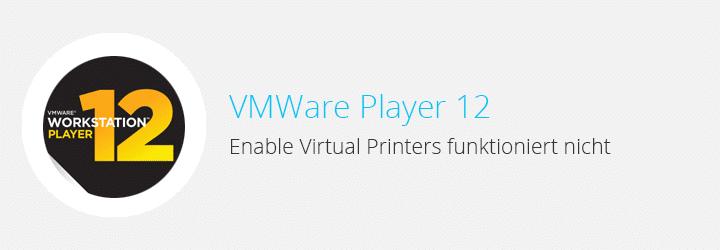 vm_player_12_virtual_printers