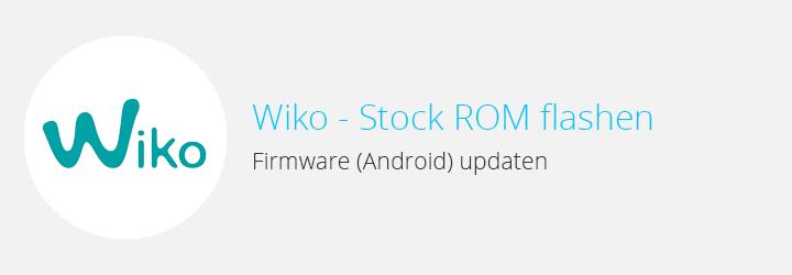 Wiko - ROM flashen